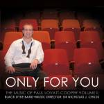 Cover Only For You – The Music Of Paul Lovatt-Cooper Volume II