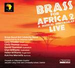 Cover Brass For Africa 2 - A Musical Spectacular - Live