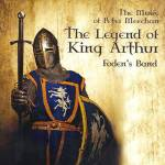 Cover The Legend Of King Arthur (The Music Of Pete Meechan)