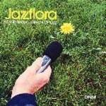Cover Jazzflora: Scandinavian Aspects of Jazz