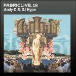 Cover FABRICLIVE.18: Andy C & Dj Hype