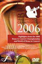 Cover Highlights From The 2006 Brass In Concert Championship
