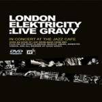 Cover Live Gravy: In Concert At The Jazz Cafe
