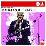 Cover Coltrane for You
