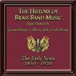 Cover The History Of Brass Band Music: The Early Years 1850-1920