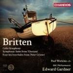 Cover Symphony for Cello and Orchestra, Symphonic Suite from 'Gloriana' & Four Sea Interludes from 'Peter Grimes'