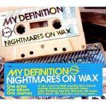 Cover My Definition: Nightmares on Wax