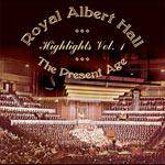 Cover Royal Albert Hall Highlights Vol.1 – The Present Age