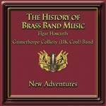 Cover The History of Brass Band Music - New Adventures