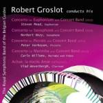 Cover Robert Groslot Conducts His Concertos With Concert Band