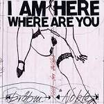 Cover I Am Here Where Are You