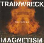 Cover Trainwreck Magnetism