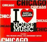 Cover I Love Chicago House, 25 Years of Trax