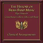 Cover The History Of Brass Band Music: Classical Arrangements