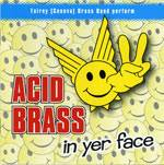 Cover Acid Brass 2, In Yer Face
