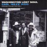 Cover Washington Lost Soul: Carl 'Maxx' Kidd Singles Collection Vol.1