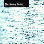 Cover The Kings of Electro - Compiled and mixed by Playgroup and Alter Ego