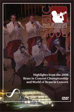 Cover Highlights from the 2008 Brass in Concert Championship and World of Brass in Concert