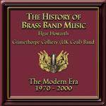 Cover The History Of Brass Band Music: The Modern Era 1970-2000