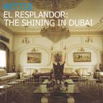 Cover El Resplandor: The Shining in Dubai